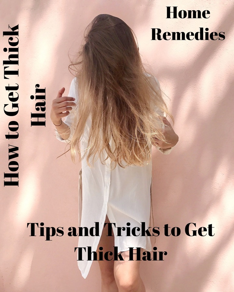 How to Get Thick Hair