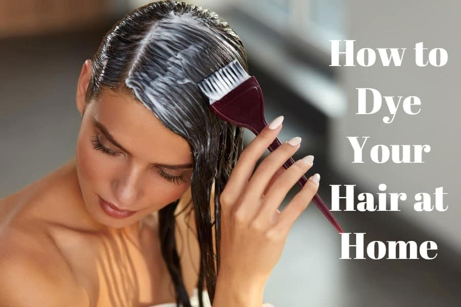 How to Dye Your Hair at Home?
