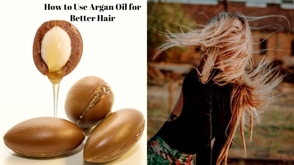 How to Use Argan Oil for Better Hair?