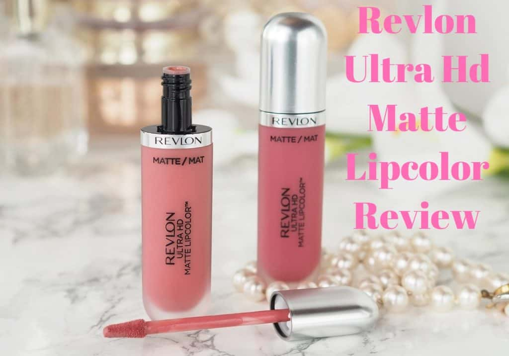 Revlon Ultra Hd Matte Lipcolor Review – All You Want To Know