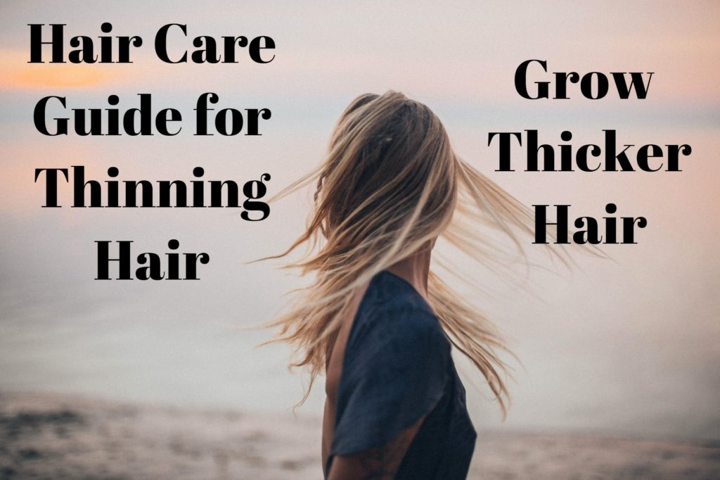 Hair Care Guide for Thinning Hair