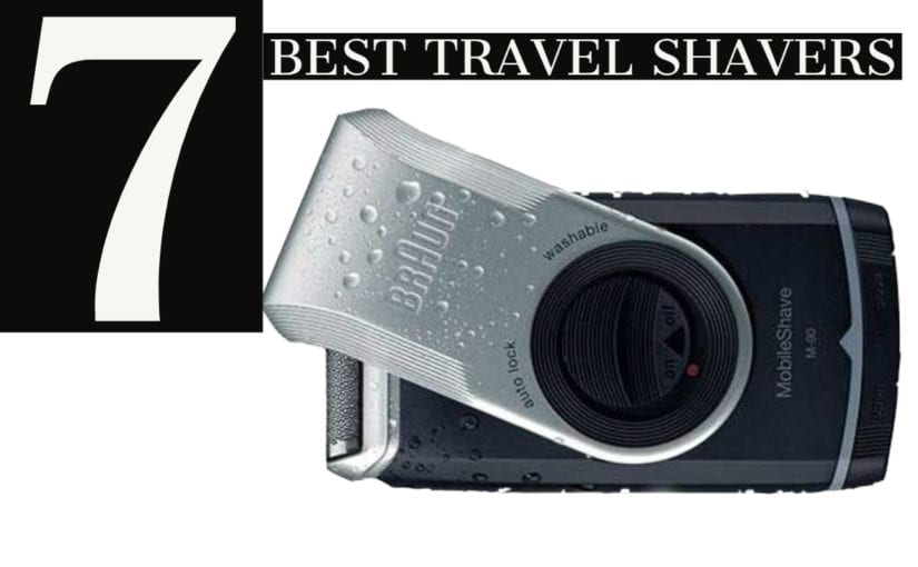 7 Best Travel Shavers Guide for 2021